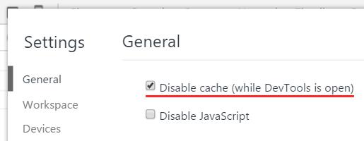 F1キーを押してSettingsのDisable cache にチェックをいれてキャッシュを無効化しておこう