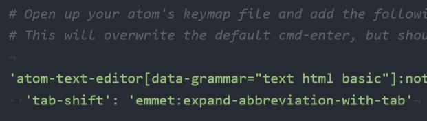 コピーしたら キーマップファイル(keymap.cson)に貼り付けてtabをtab-shiftに変更する