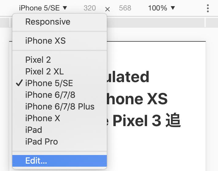 iPhone XS MaxやGoogle Pixel 3などで確認するにはEdit...から自分で登録する必要がある。