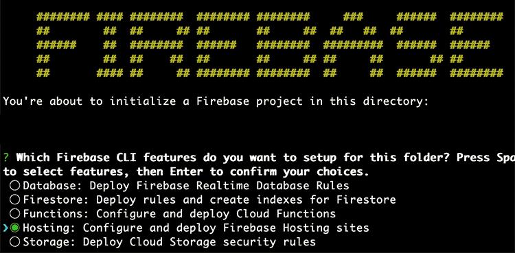 firebase initを実行すると? Which Firebase CLI〜という質問が表示されるのでHostingをスペースキーで選択してEnterを押す